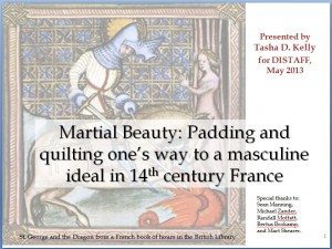 Martial Beauty: Padding and quilting one's way to a masculine ideal in 14th century France