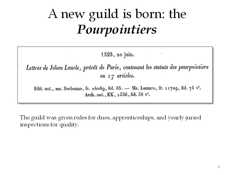 A new guild for pourpoint makers