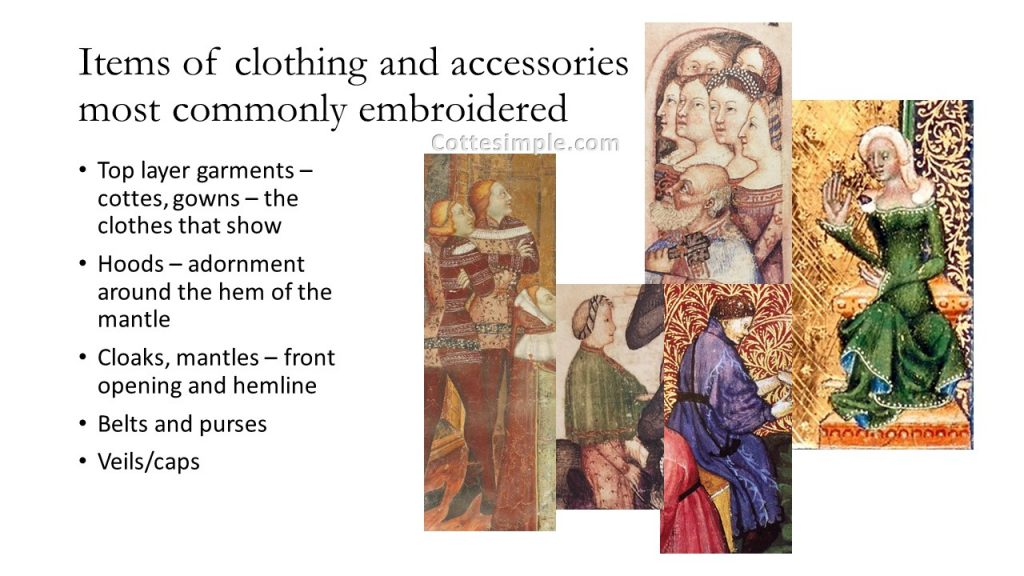 Items of clothing and accessories most commonly embroidered. Assorted images of late 14th century manuscript illuminations depicting embroidered clothing