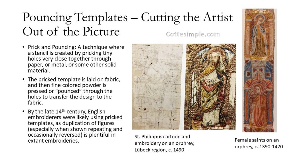 Pouncing templates: cutting the artist out of the picture. Photo of a pricked and pounced cartoon and the subsequent embroidery from that cartoon from 1490; image of female saints likely embroidered from templates, due to their mirror image reversal