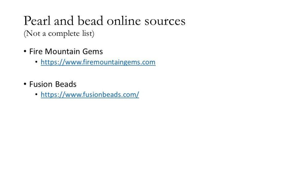 Pearl and bead online sources. Two websites that sell pearls and beads appropriate for embroidery.