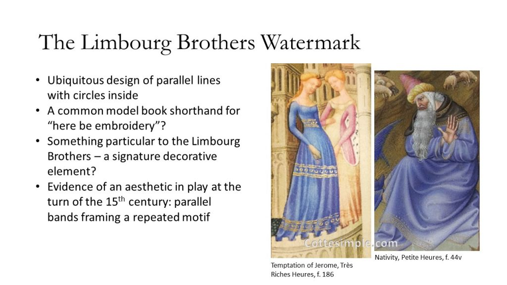 The Limbourg Brothers Watermark. Depiction of figures from Limbourg Brothers illuminations showing clothing that has embroidery with two parallel lines and circles between them. Was this just the brothers' way of quickly showing clothing embellishment? Surely not all clothing in the early 15th century in Burgundy or France was embellished with this exact motif?